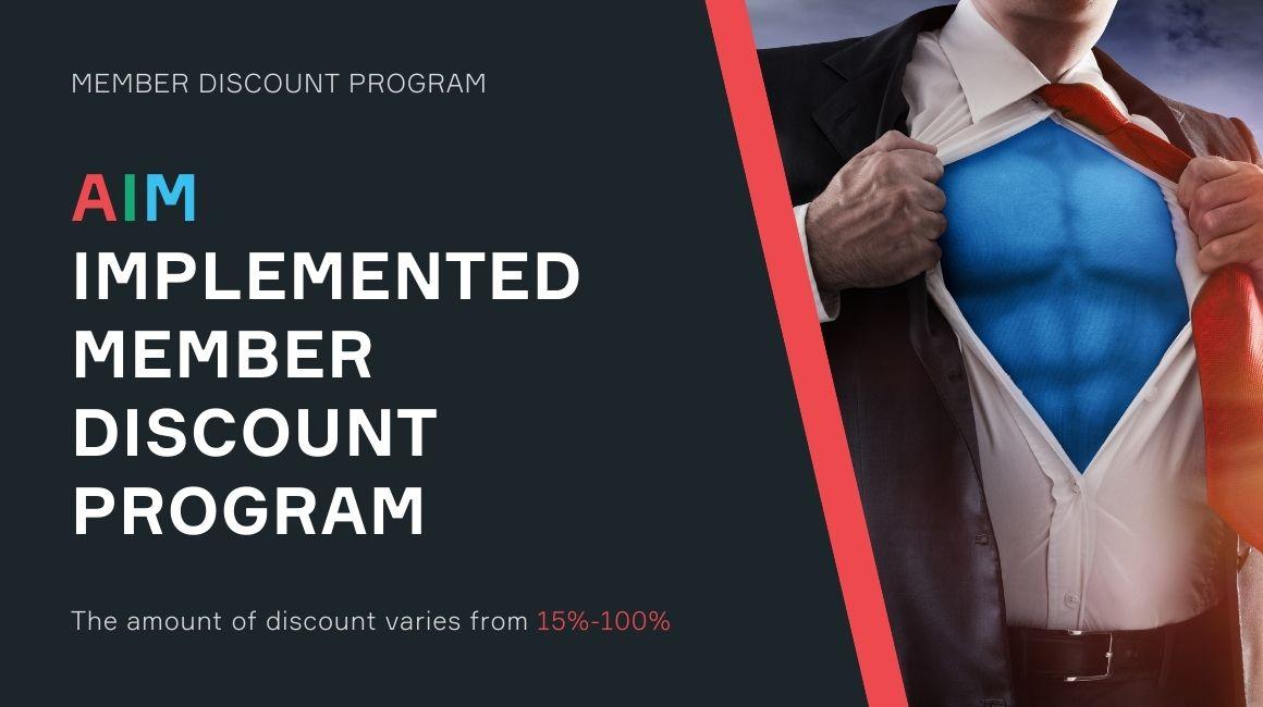 AIM implemented Member Discount Program
